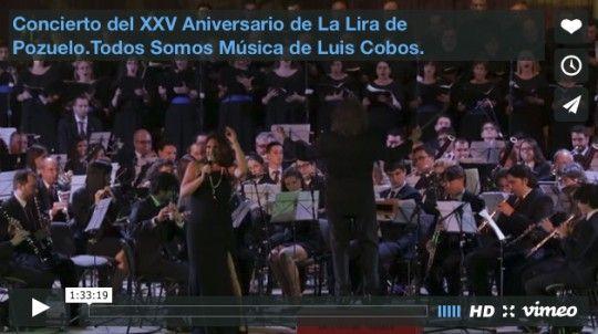 Concierto del XXV Aniversario de La Lira de Pozuelo.Todos Somos Música de Luis Cobos.