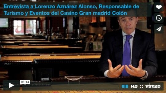 Entrevista a Lorenzo Aznárez Alonso, Responsable de Turismo y Eventos del Casino Gran madrid Colón