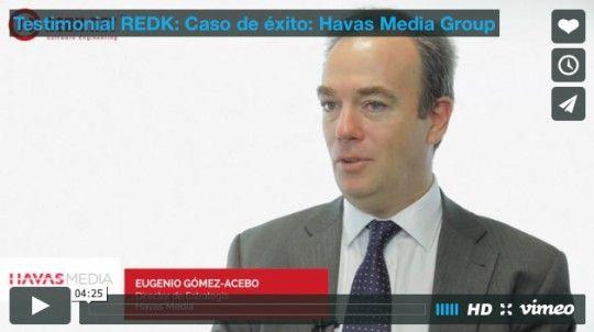 Testimonial REDK: Caso de éxito: Havas Media Group