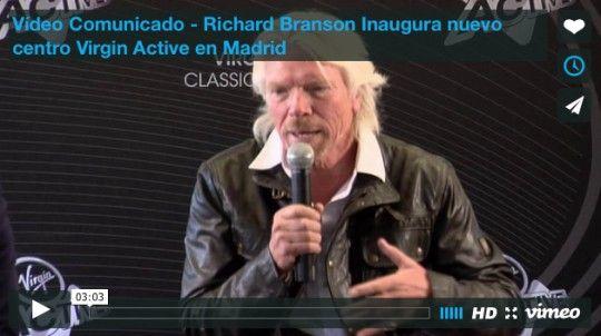 Vídeo Comunicado - Richard Branson Inaugura nuevo centro Virgin Active en Madrid