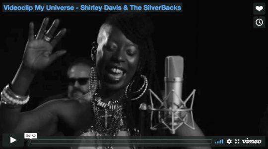 Videoclip My Universe - Shirley Davis & The SilverBacks